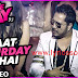 Raat Saturday Ki Hai Lyrics Love Day | Mika Singh | Ajaz khan