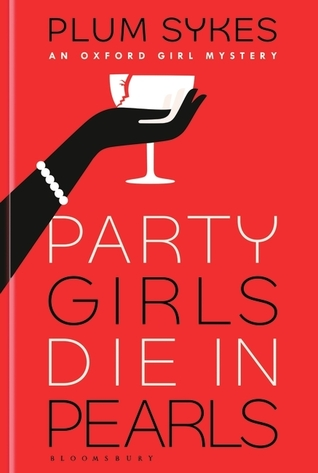 https://www.goodreads.com/book/show/34665596-party-girls-die-in-pearls