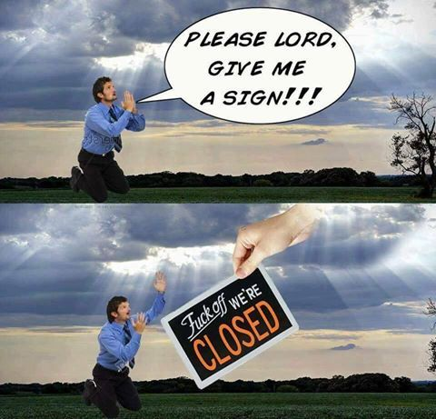 Funny Please Lord, Give Me A Sign Religous Meme Picture
