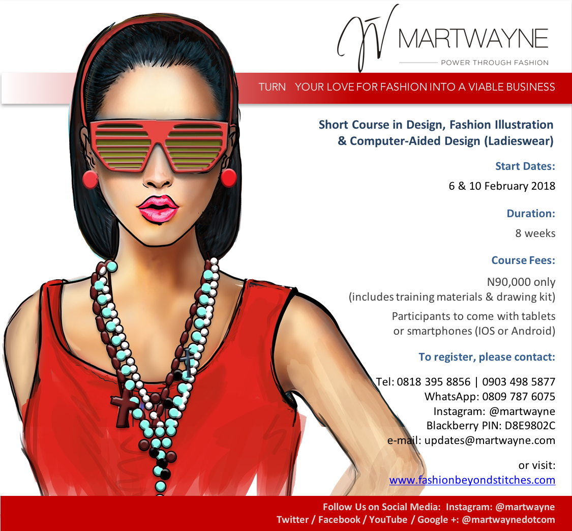 Martwayne Power Through Fashion Design Manual Digital Fashion Illustration Course Starts 6 10 February 2018 Registration Is On