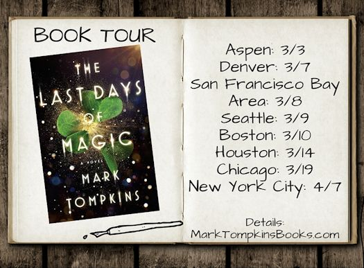 Interview with Mark Tompkins, author of The Last Days of Magic