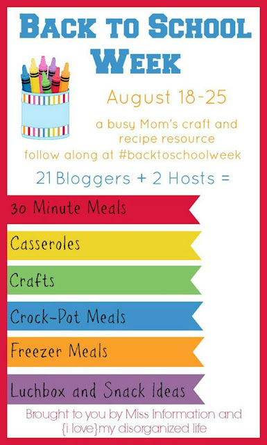 Back To School Week - a busy Mom's craft and recipe resourse. Follow along at #backtoschoolweek
