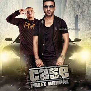 PEG SONG: Another Punjabi Song from the album CASE sung by Preet Harpal. Music is given by Kunwar Virk while lyrics is penned by Kabal Saroolwali.