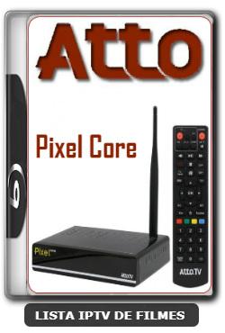 Atto Pixel Core Nova Atualização Correção no EPG V2.15 - 25-01-2020