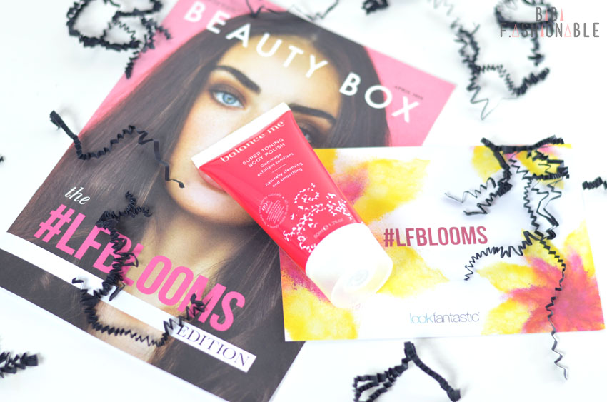 Unboxing Lookfantastic #LFBLOOMS Box balance me Super Toning Body Polish