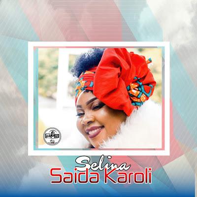 Saida Karoli - Selina