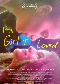 Baixar First Girl I Loved Dublado Grátis