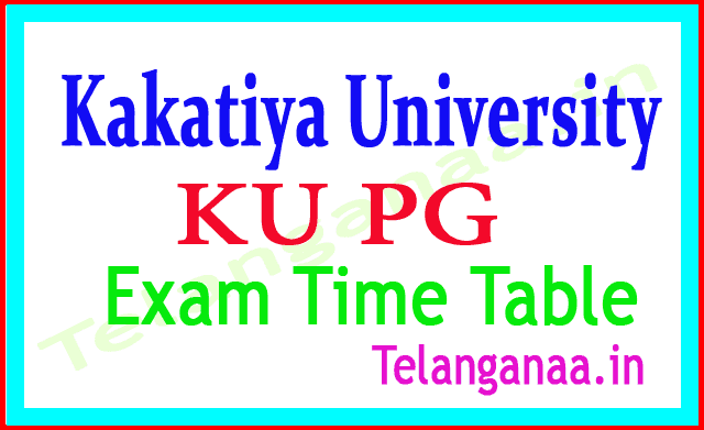 KU PG Exam Time Table Download 2018 Kakatiya University