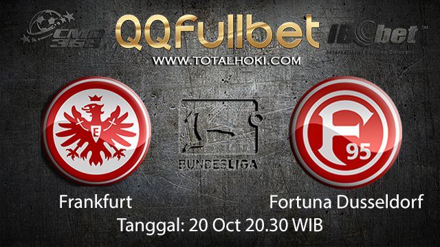 Prediksi Bola Jitu Frankfurt vs Fortuna Dusseldorf 20 Oktober 2018 ( German Bundesliga )