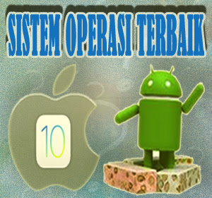 Sistem Operasi Mana yang Terbaik, Android 7.0 Nougat atau iOS 10?