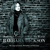 Barbara Dickson - Nothing's Gonna Change My World: The Songs Of Lennon, McCartney and Harrison (2006)