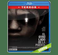 El Otro Lado de la Puerta (2016) BRRip 1080p Audio Dual Latino/Ingles 5.1