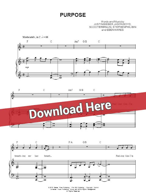 justin bieber, purpose, sheet music, piano notes, score, chords, download, keyboard, how to play, guitar, klavier, noten