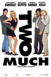 Watch Two Much Online Free in HD