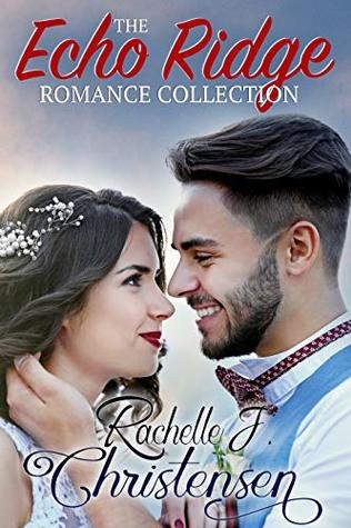 Heidi Reads... Echo Ridge Romance Collection by Rachelle J. Christensen