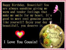 Happy Birthday wishes for cousin: i love you cousin!