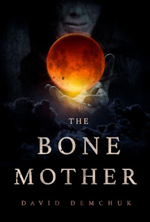 Interview with David Demchuk, author of The Bone Mother