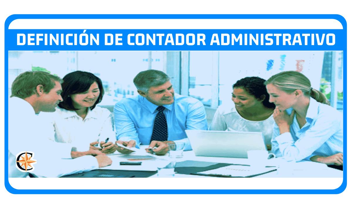 contador administrativo definicion