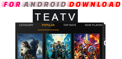 Download TeaTv Movies-IPTV Android Apk - Watch Free HD Premium Movie On Android