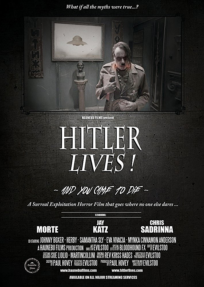 THE B-MOVIE NEWS VAULT: HITLER LIVES in New Indie