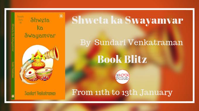 Schedule: Shweta ka Swayamvar by Sundari Venkatraman