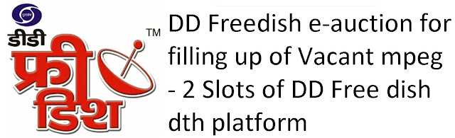 PB invites applications from Private TV channels for filling up of Vacant Slots of DD Free dish