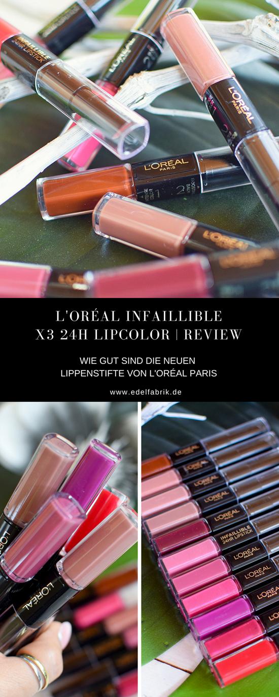 L'Oréal Infaillible X§ 24H Lipcolor, alle Farben und Swatches