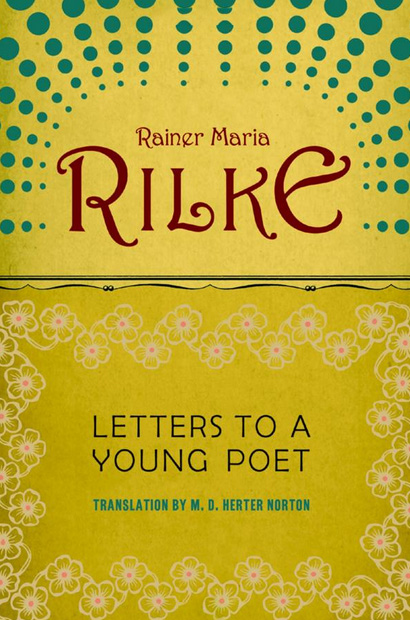 Letters to a Young Poet by Rainer Maria Rilke as seen on linenandlavender.net - order:  http://www.amazon.com/gp/product/0393310396/ref=as_li_ss_tl?ie=UTF8&camp=1789&creative=390957&creativeASIN=0393310396&linkCode=as2&tag=linenandlaven-20