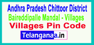 Chittoor District Baireddipalle Mandal and Villages Pin codes in Andhra Pradesh State