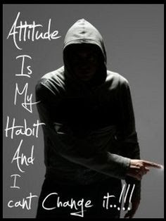 attitude is my habit and I can't change it..!!! best HD quality dp profile picture for Whatsapp and Facebook