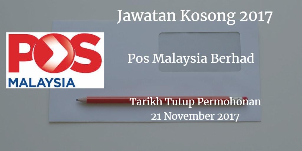 Jawatan Kosong Pos Malaysia Berhad 21 November 2017