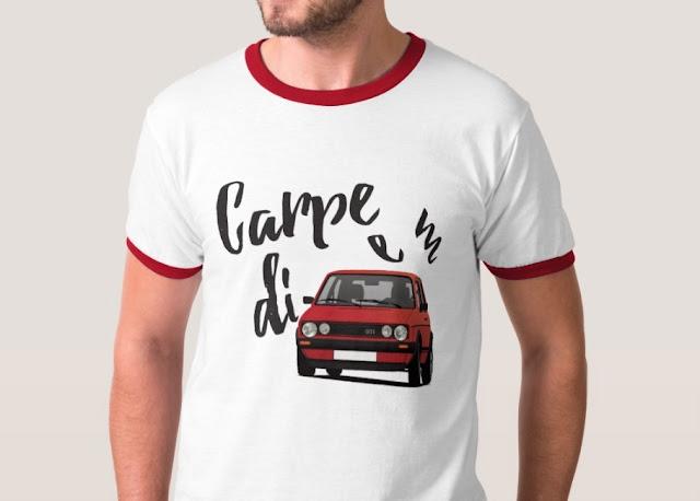 Carpe diem with Golf GTI t-shirt