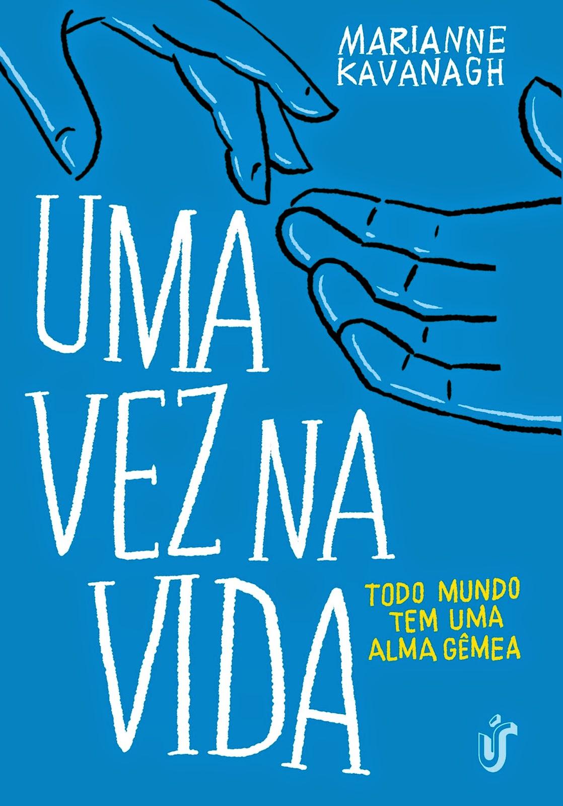 http://www.editoragente.com.br/livro/271/uma-vez-na-vida