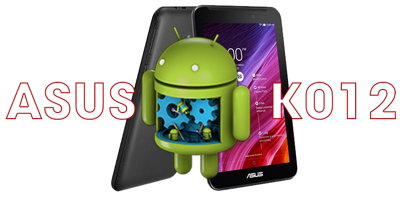 how to unbrick flash asus tablet fonepad k012   console