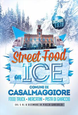 StreetFood on ICE dal 5 al 8 dicembre Casalmaggiore (CR)