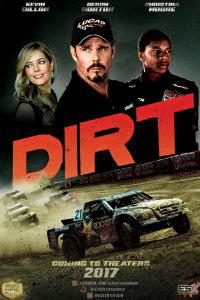 Dirt (2018) HDRIP [English] 720p