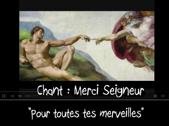 """Chant : """"Merci Seigneur"""" (pour la Création)"""