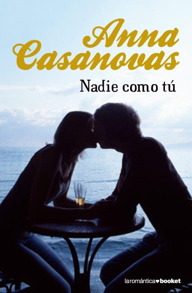 Nadie como tú – Anna Casanovas