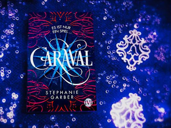 [REZENSION] Caraval von Stephanie Garber