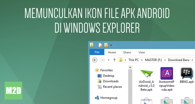 Menampilkan Ikon File APK Android di Windows Explorer