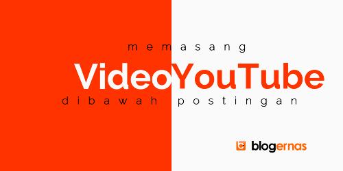 Cara Menampilkan Video YouTube dibawah Postingan