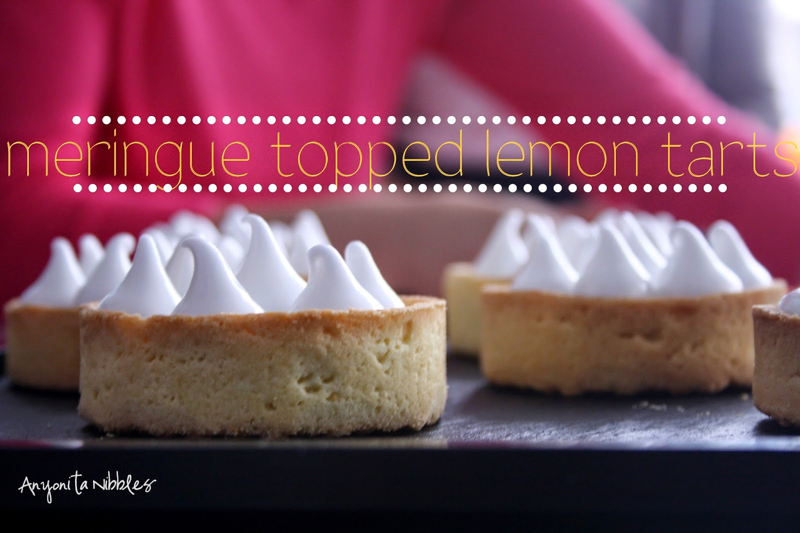 Meringue topped lemon tarts from Anyonita Nibbles