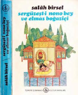 Salah Birsel - Sergüzeşt-i Nono Bey ve Elmas Boğaziçi - Salah Bey Tarihi 4