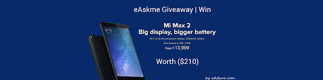 SmartPhone GiveAway: Win Mi Max2 Worth $200 (Absolutely Free) | Big display, bigger battery