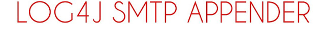 LOG4J SMTP APPENDER