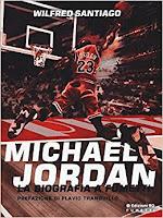 Michael Jordan – La biografia a fumetti di Wilfred Santiago