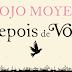 RESENHA: Depois de você - Jojo Moyes