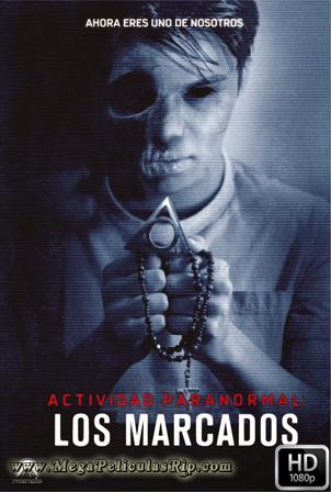 Actividad Paranormal Los Marcados [1080p] [Latino-Ingles] [MEGA]