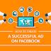 SocialMedia Marketing Tips How to Create a Successful Ad on Facebook