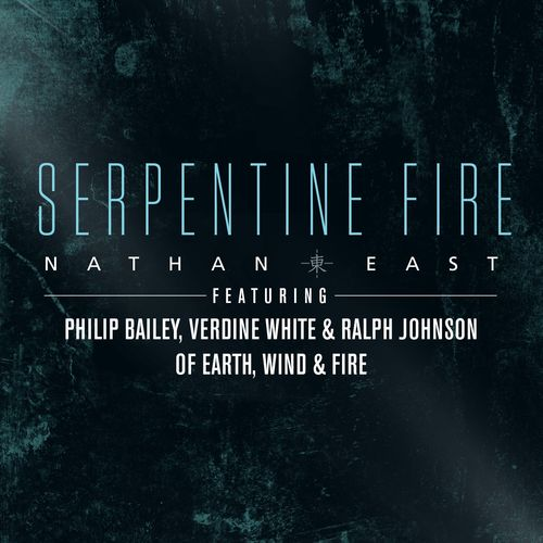 Nathan East SERPENTINE FIRE Album Reverence